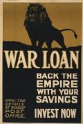 Vintage War loan. Back the empire with your savings. Invest now. WW1 Poster.